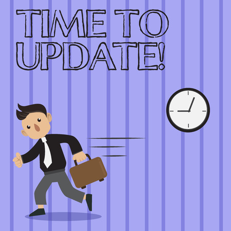 Word writing text Time To Update. Business photo showcasing this is right moment to make something more modern new Man in Tie Carrying Briefcase Walking in a Hurry Past the Analog Wall Clock