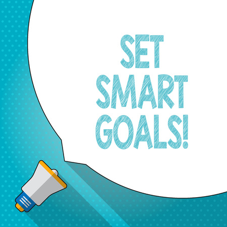 Word writing text Set Smart Goals. Business photo showcasing list to clarify your ideas focus efforts use time wisely Huge Blank White Speech Bubble Occupying Half of Screen and Small Megaphone Stock Photo - 119025259