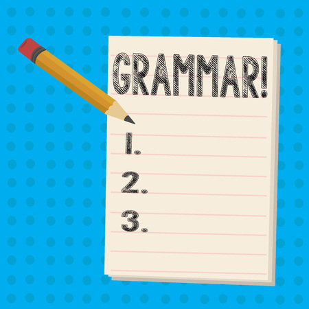 Text sign showing Grammar. Business photo showcasing System and Structure of a Language Writing Rules Pencil with Eraser and Blank White Pad on Two Toned Polka Dot Background
