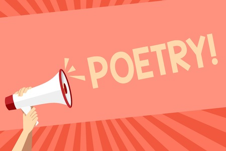 Conceptual hand writing showing Poetry. Concept meaning Literary work Expression of feelings ideas with rhythm Poems writing Human Hand Holding Megaphone with Sound Icon and Text Space
