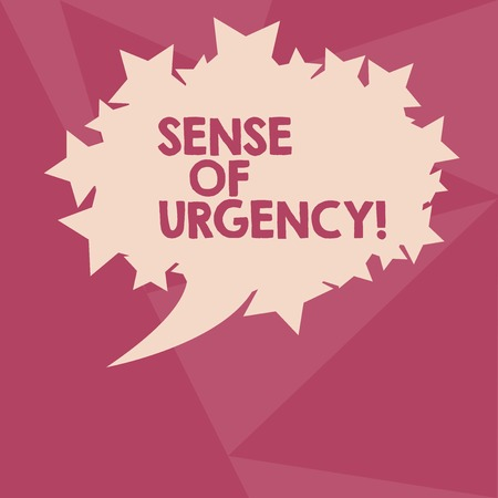 Conceptual hand writing showing Sense Of Urgency. Concept meaning first priority or something to be done made quickly Oval Color Speech Bubble with Stars as Outline Text Space