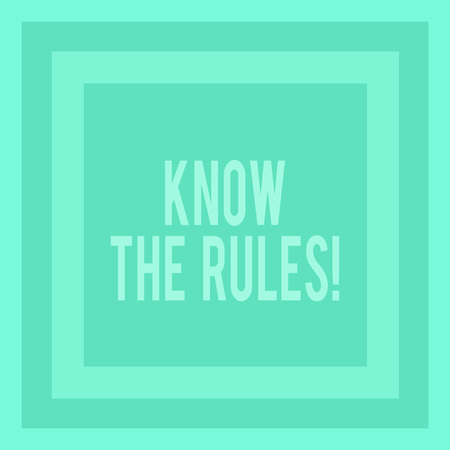 Writing note showing Know The Rules. Business concept for set explicit or regulation principles governing conduct Concentric Squares in Green Geometric Shape with Triple Layer Frame Stock Photo
