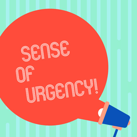 Word writing text Sense Of Urgency. Business photo showcasing first priority or something to be done made quickly Blank Round Color Speech Bubble Coming Out of Megaphone for Announcement