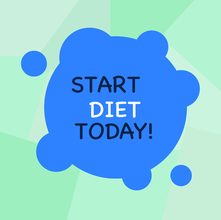 Conceptual hand writing showing Start Diet Today. Concept meaning special course food to which demonstrating restricts themselves Blank Deformed Color Round Shape with Small Circles