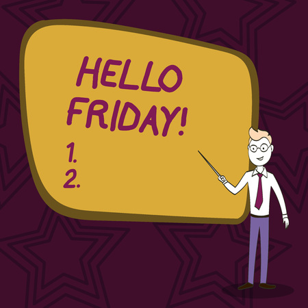 Word writing text Hello Friday. Business photo showcasing used to express happiness from beginning of fresh week Confident Man in Tie, Eyeglasses and Stick Pointing to Blank Colorful Board Imagens - 119021406