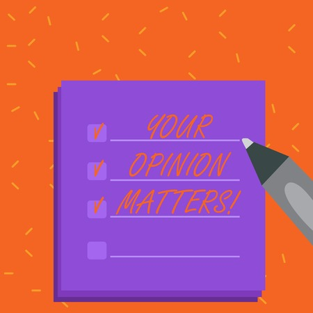 Word writing text Your Opinion Matters. Business photo showcasing Client Feedback Reviews are important Blank Colorful To Do Check List Planner Sheets with Tick Box and Marker Pen