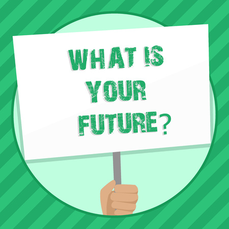 Handwriting text writing What Is Your Futurequestion. Conceptual photo Where do you see yourself in the next years Hand Holding Blank White Placard Supported by Handle for Social Awareness