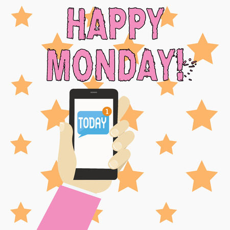 Text sign showing Happy Monday. Business photo showcasing telling that demonstrating order to wish him great new week Human Hand Holding Smartphone with Numbered Unread Blank Message on Screen