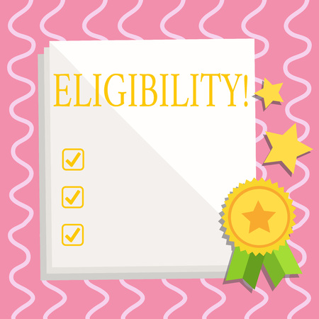 Text sign showing Eligibility. Business photo text State of having the right for doing or obtain something Proper White Blank Sheet of Parchment Paper Stationery with Ribbon Seal Stamp Label