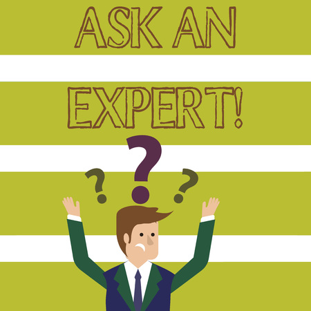 Word writing text Ask An Expert. Business photo showcasing confirmation that have read understand and agree with guidelines Confused Businessman Raising Both Arms with Question Marks Above his Head Zdjęcie Seryjne