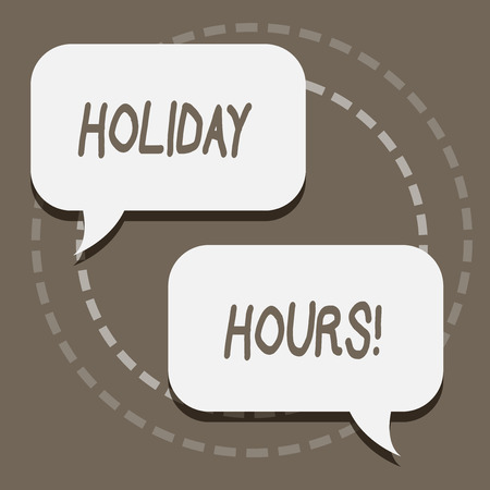 Writing note showing Holiday Hours. Business concept for Overtime work on for employees under flexible work schedules Blank White Speech Balloons Conversation on Pastel Backdrop