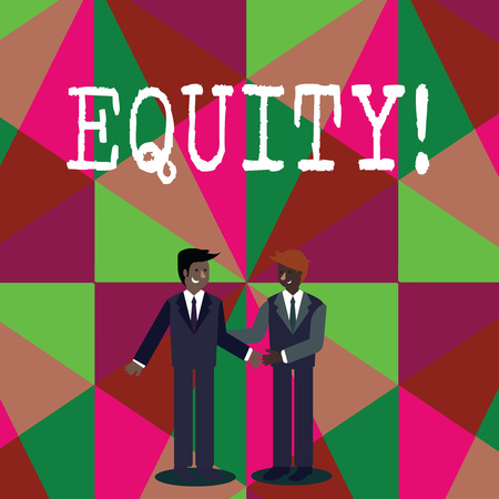 Writing note showing Equity. Business concept for Value of a company divided into equal parts owned by shareholders Businessmen Smiling and Greeting each other by Handshaking