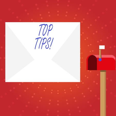 Writing note showing Top Tips. Business concept for small but particularly useful piece of practical advice White Envelope and Red Mailbox with Small Flag Up Signalling