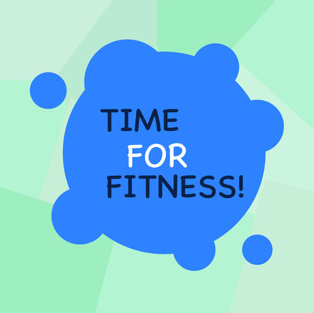 Conceptual hand writing showing Time For Fitness. Concept meaning Right moment to start working out making exercises Blank Deformed Color Round Shape with Small Circles Imagens - 119026922