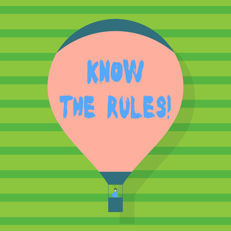 Conceptual hand writing showing Know The Rules. Concept meaning set explicit or regulation principles governing conduct Hot Air Balloon Floating with Passenger Waving From Gondola