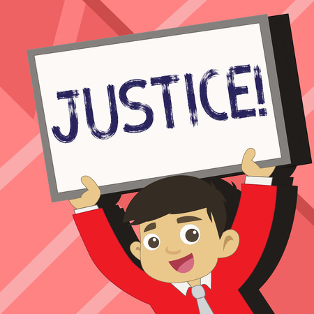 Word writing text Justice. Business photo showcasing Quality of being just impartial or fair Administration of law rules Young Smiling Student Raising Upward Blank Framed Whiteboard Above his Head