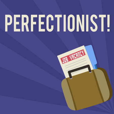 Handwriting text Perfectionist. Conceptual photo Person who wants everything to be perfect Highest standards Announcement File Folder for Employment Opportunity Tucked Inside Briefcase