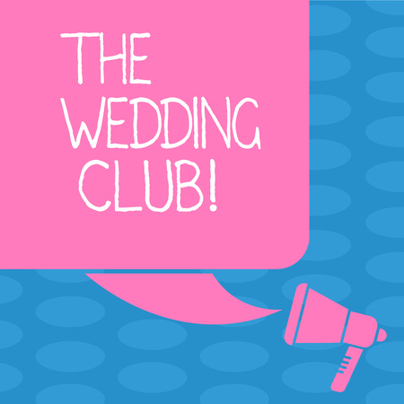 Word writing text The Wedding Club. Business photo showcasing place where couple throws big party getting married Color Silhouette of Blank Square Speech Bubble and Megaphone photo Stock Photo