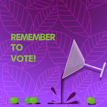 Text sign showing Remember To Vote. Business photo text do not forget choose and give your voice to right candidate Cocktail Wine Glass Pouring Liquid with Splash Grapes and Shadow photo