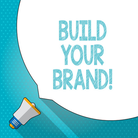 Word writing text Build Your Brand. Business photo showcasing creates or improves customers knowledge and opinions of product Huge Blank White Speech Bubble Occupying Half of Screen and Small Megaphone