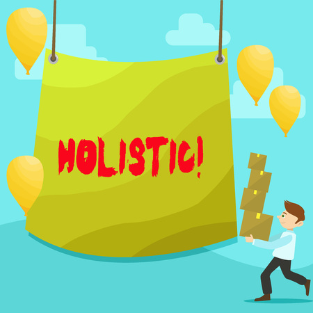 Text sign showing Holistic. Business photo text Belief the parts of something are interconnected Related to holism Man Carrying Pile of Boxes with Blank Tarpaulin in the Center and Balloons