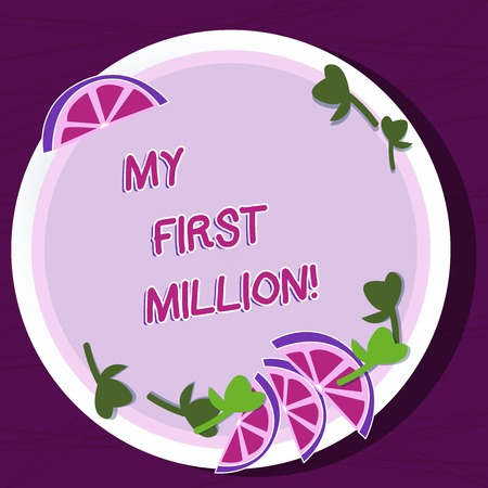 Writing note showing My First Million. Business concept for list of things that help you gather your first big cash Cutouts of Sliced Lime Wedge and Herb Leaves on Color Plate Imagens - 119029574