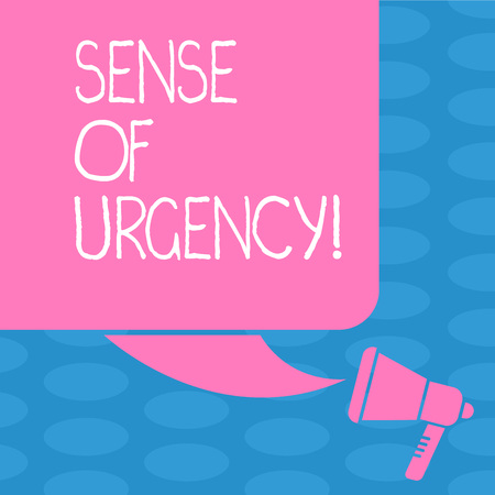 Word writing text Sense Of Urgency. Business photo showcasing first priority or something to be done made quickly Color Silhouette of Blank Square Speech Bubble and Megaphone photo 写真素材