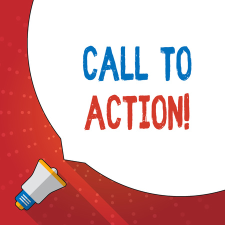 Text sign showing Call To Action. Business photo text exhortation do something in order achieve aim with problem Huge Blank White Speech Bubble Occupying Half of Screen and Small Megaphone