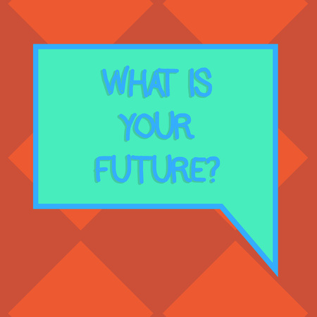 Handwriting text What Is Your Futurequestion. Conceptual photo Where do you see yourself in the next years Blank Rectangular Color Speech Bubble with Border photo Right Hand