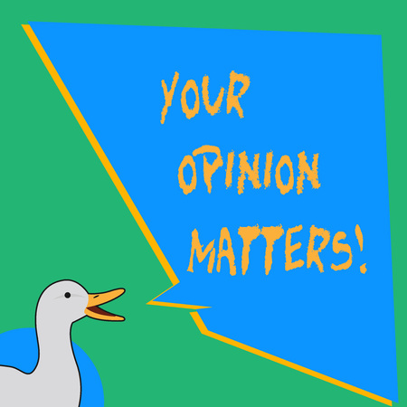 Handwriting text writing Your Opinion Matters. Conceptual photo show you do not agree with something that just been said photo of Duck Speaking with Uneven Shape Blank Blue Speech Balloon Imagens