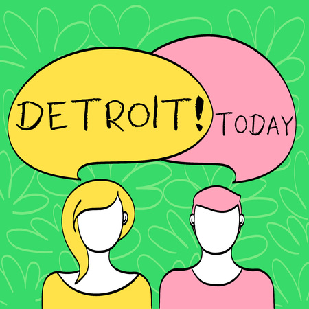 Conceptual hand writing showing Detroit. Concept meaning City in the United States of America Capital of Michigan Motown Faces of Male and Female Colorful Speech Bubble Overlaying