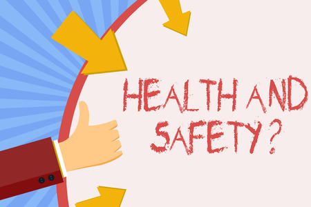 Writing note showing Health And Safety Question. Business concept for regulations and procedures to prevent accident or injury Hand Gesturing Thumbs Up and Holding Round Shape with Arrows