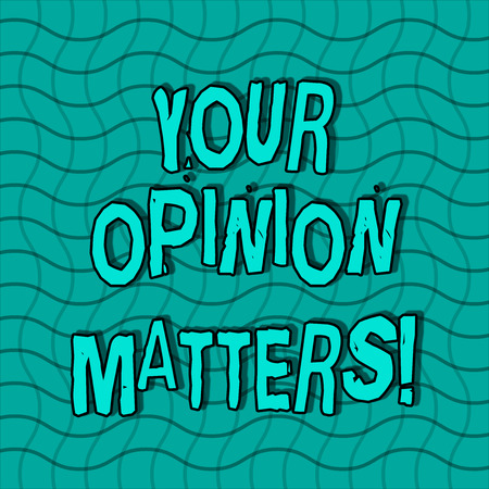 Word writing text Your Opinion Matters. Business photo showcasing show you do not agree with something that just been said Wavy Horizontal and Vertical Lines in Square Mesh Net Pattern in Green Tone Foto de archivo