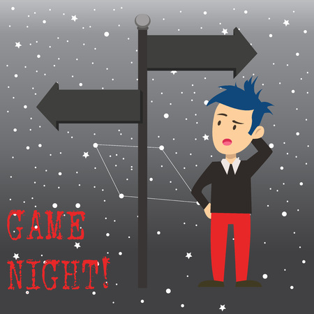 Writing note showing Game Night. Business concept for usually its called on adult play dates like poker with friends Man Confused with Road Sign Pointing to Opposite Direction