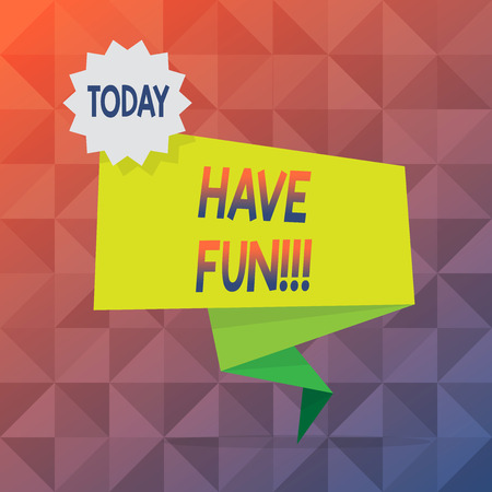 Text sign showing Have Fun. Business photo text wish somebody good and enjoyable time when they do something Blank Space Green Two Tone Folded Back Banner Strip with Seal Stamp Sticker