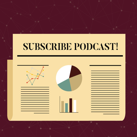 Conceptual hand writing showing Subscribe Podcast. Concept meaning Make a subscription to online broadcast Colorful Layout Design Plan of Text Line, Bar and Pie Chart Imagens