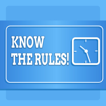 Word writing text Know The Rules. Business photo showcasing set explicit or regulation principles governing conduct Modern Design of Transparent Square Analog Clock on Two Tone Pastel Backdrop