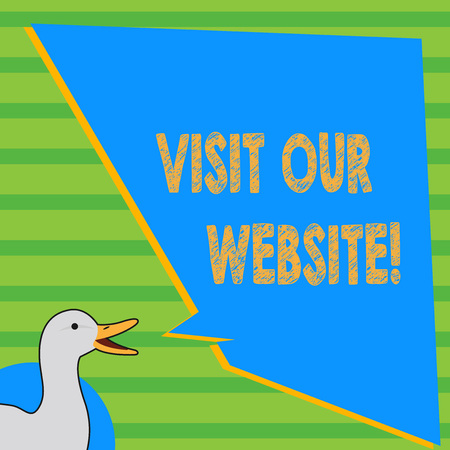 Writing note showing Visit Our Website. Business concept for visitor who arrives at web site and proceeds to browse photo of Duck Speaking with Uneven Shape Blank Blue Speech Balloon
