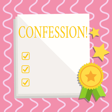 Text sign showing Confession. Business photo text Admission Revelation Disclosure Divulgence Utterance Assertion White Blank Sheet of Parchment Paper Stationery with Ribbon Seal Stamp Label