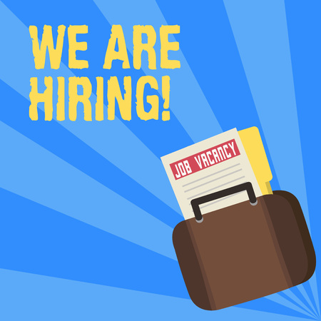Writing note showing We Are Hiring. Business concept for recently employ someone or pay him to do particular job Announcement File for Employment Opportunity with Briefcase