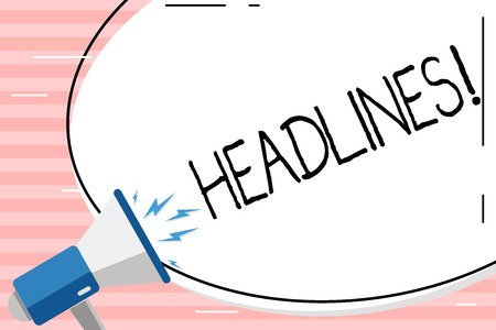 Conceptual hand writing showing Headlines. Concept meaning Heading at the top of an article in newspaper Blank White Huge Oval Shape Sticker and Megaphone Shouting