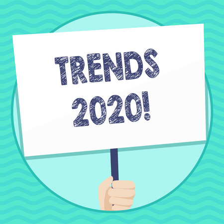 Word writing text Trends 2020. Business photo showcasing general direction in which something is developing or changing Hand Holding Blank White Placard Supported by Handle for Social Awareness