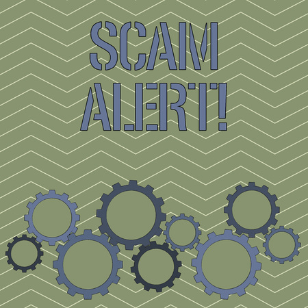 Handwriting text Scam Alert. Conceptual photo fraudulently obtain money from victim by persuading him Colorful Cog Wheel Gear Engaging, Interlocking and Tesselating Flat Style