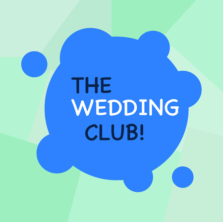 Conceptual hand writing showing The Wedding Club. Concept meaning place where couple throws big party getting married Blank Deformed Color Round Shape with Small Circles
