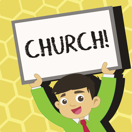 Text sign showing Church. Business photo text Cathedral Altar Tower Chapel Mosque Sanctuary Shrine Synagogue Temple Young Smiling Student Raising Upward Blank Framed Whiteboard Above his Head
