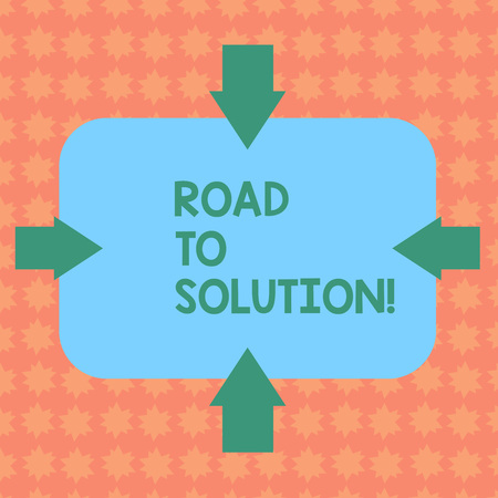 Writing note showing Road To Solution. Business concept for path you go to solve problem or difficult situation Arrows on Four Sides of Blank Rectangular Shape Pointing Inward photo 스톡 콘텐츠