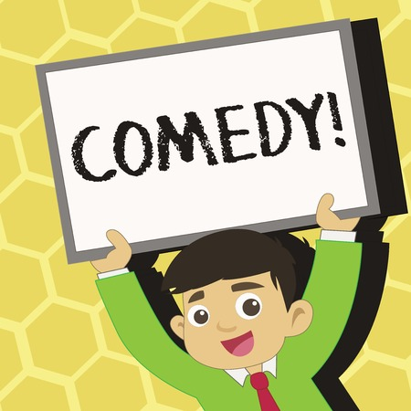 Text sign showing Comedy. Business photo text Fun Humor Satire Sitcom Hilarity Joking Entertainment Laughing Young Smiling Student Raising Upward Blank Framed Whiteboard Above his Head