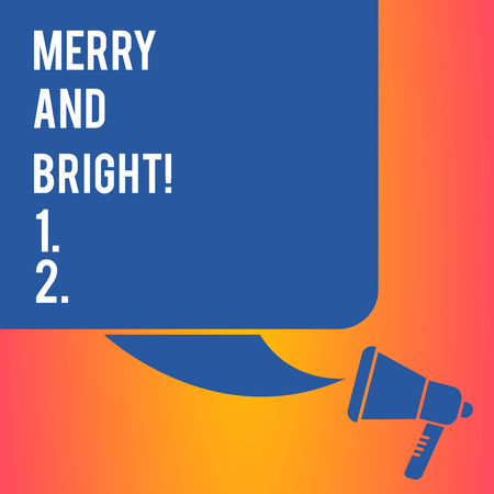 Handwriting text writing Merry And Bright. Conceptual photo defined London Cockney rhyming slang for illumination Color Silhouette of Blank Square Speech Bubble and Megaphone photo