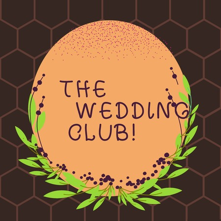 Text sign showing The Wedding Club. Business photo text place where couple throws big party getting married Blank Color Oval Shape with Leaves and Buds as Border for Invitation Stock Photo
