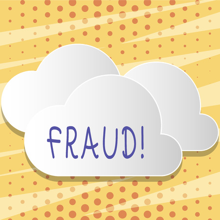 Text sign showing Fraud. Business photo showcasing Criminal deception to get financial or demonstratingal gain Blank White Fluffy Clouds Cut Out of Board Floating on Top of Each Other Stock Photo